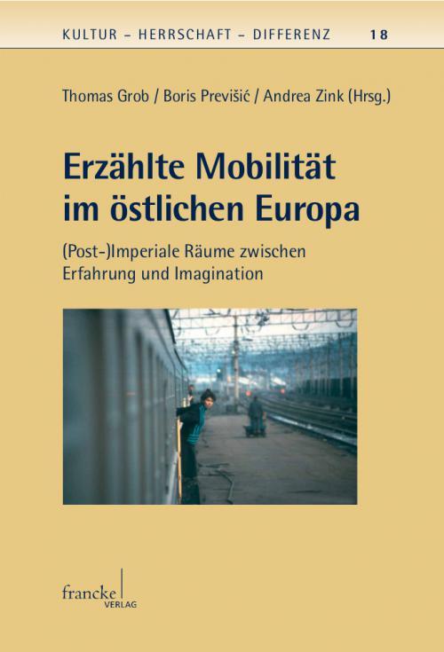 Erzählte Mobilität im östlichen Europa cover