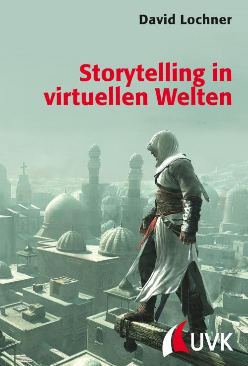 Storytelling in virtuellen Welten cover
