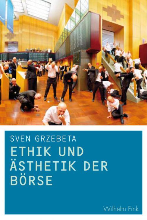 Ethik und Ästhetik der Börse cover