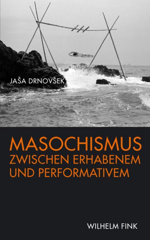 Masochismus zwischen Erhabenem und Performativem cover