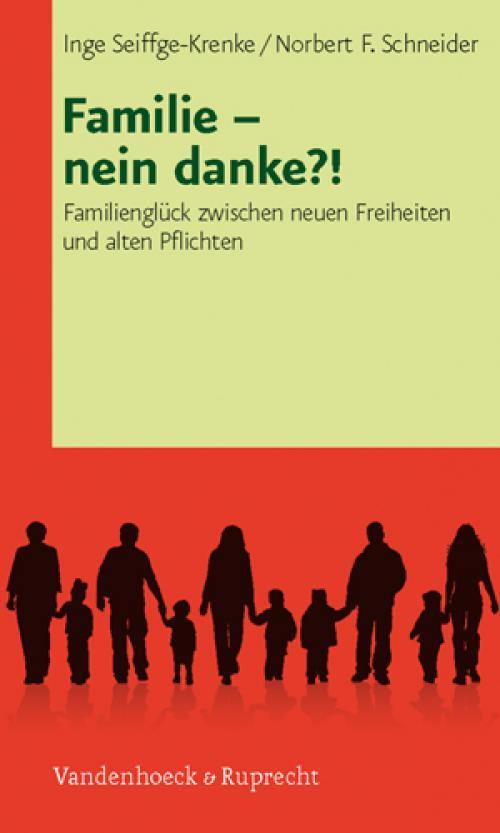Familie – nein danke?! cover