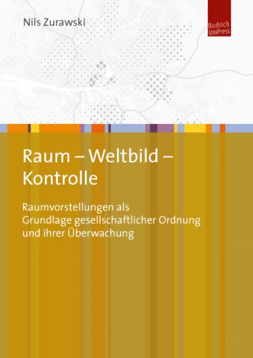 Raum – Weltbild – Kontrolle cover