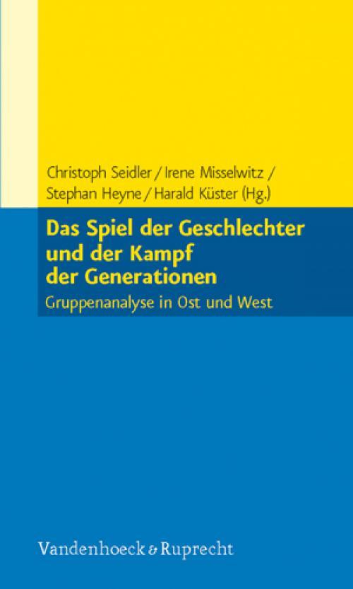 Das Spiel der Geschlechter und der Kampf der Generationen cover
