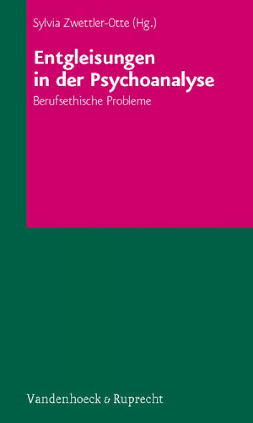 Entgleisungen in der Psychoanalyse cover