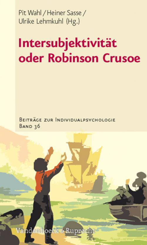 Intersubjektivität oder Robinson Crusoe cover