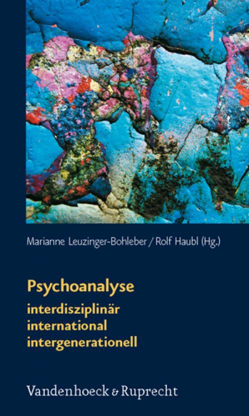 Psychoanalyse: interdisziplinär – international – intergenerationell cover