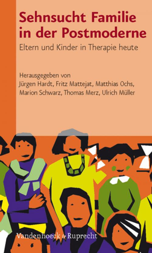 Sehnsucht Familie in der Postmoderne cover