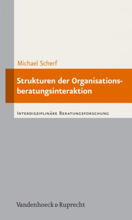 Strukturen der Organisationsberatungsinteraktion cover