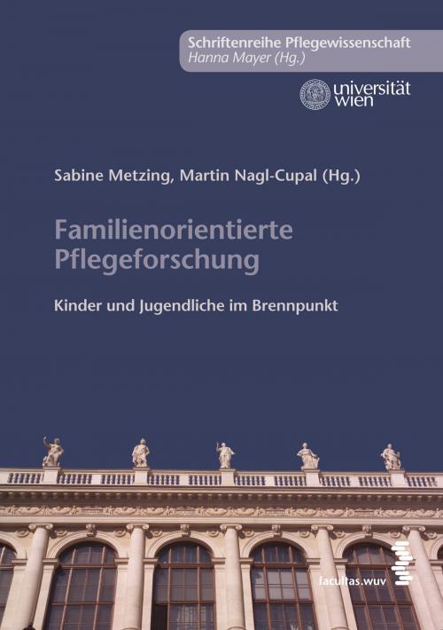 Familienorientierte Pflegeforschung: Kinder und Jugendliche im Brennpunkt cover