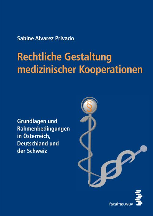 Rechtliche Gestaltung medizinischer Kooperationen cover
