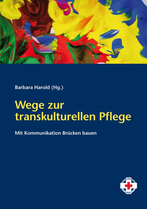 Wege zur transkulturellen Pflege cover