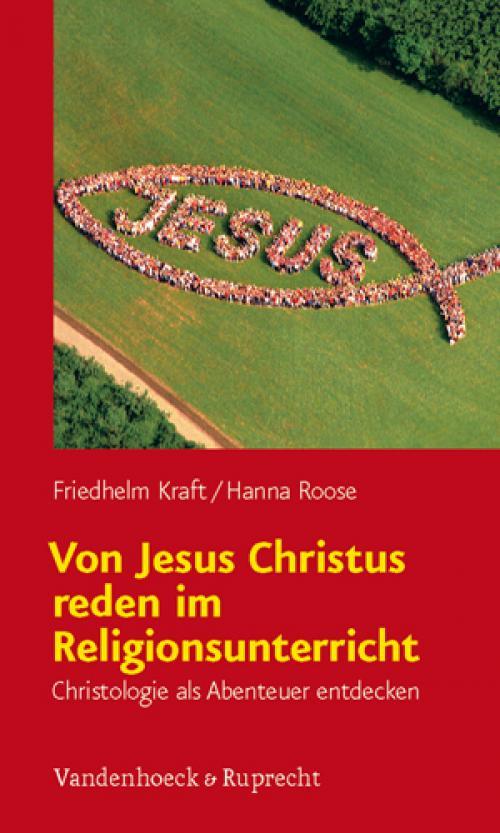 Von Jesus Christus reden im Religionsunterricht cover