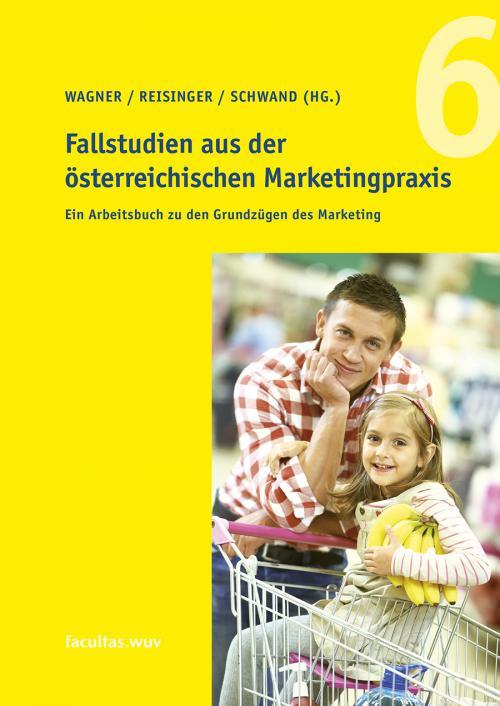 Fallstudien aus der österreichischen Marketingpraxis cover