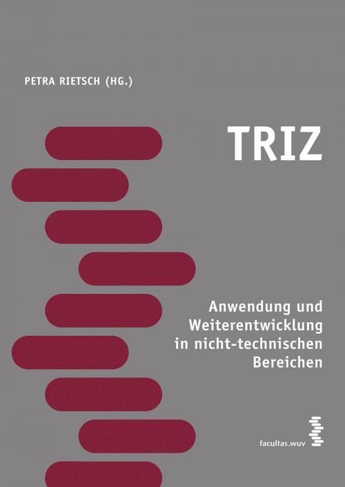 TRIZ - Anwendung und Weiterentwicklung in nicht-technischen Bereichen cover
