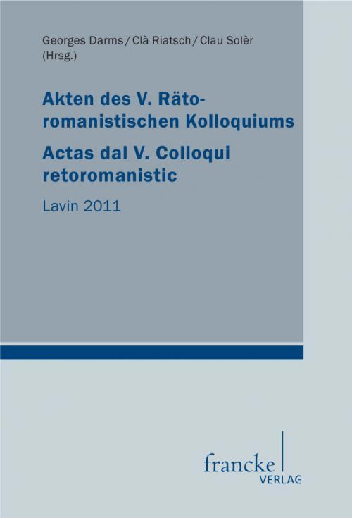 Akten des V. Rätoromanistischen Kolloquiums Actas dal V. Colloqui retoromanistic cover