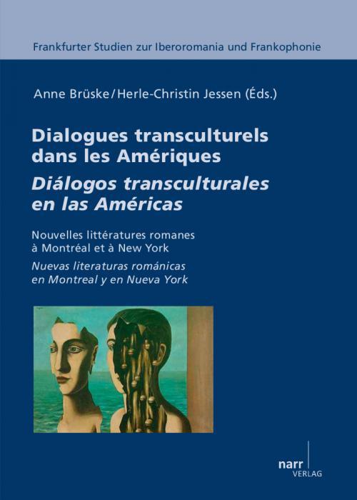 Dialogues transculturels dans la Nouvelle Romania/Diálogos transculturales en la Nueva Romania cover