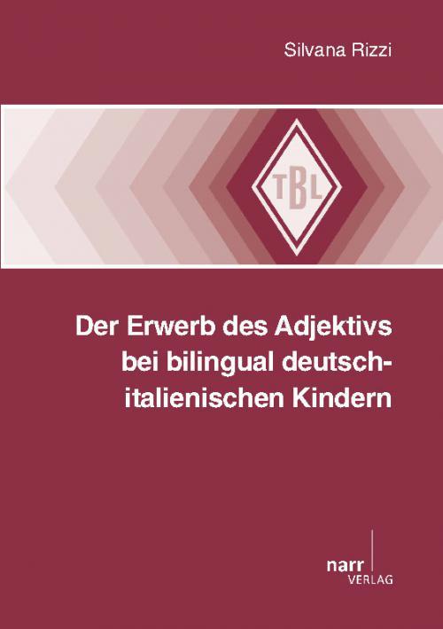 Der Erwerb des Adjektivs bei bilingual deutsch-italienischen Kindern cover