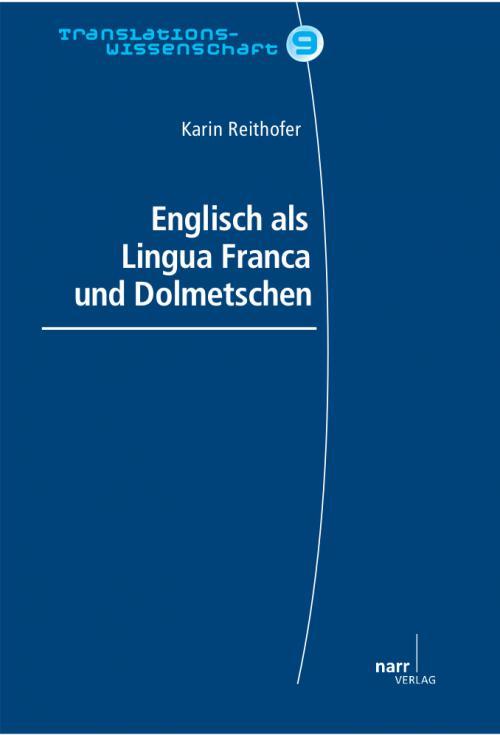 Englisch als Lingua Franca und Dolmetschen cover