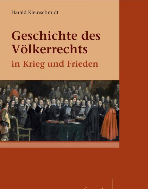 Geschichte des Völkerrechts in Krieg und Frieden cover