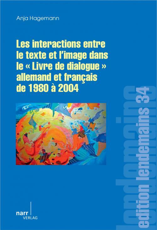 """Les Interactions entre le texte et l'image dans le """"Livre de dialogue"""" allemand et français de 1980 à 2004 cover"""