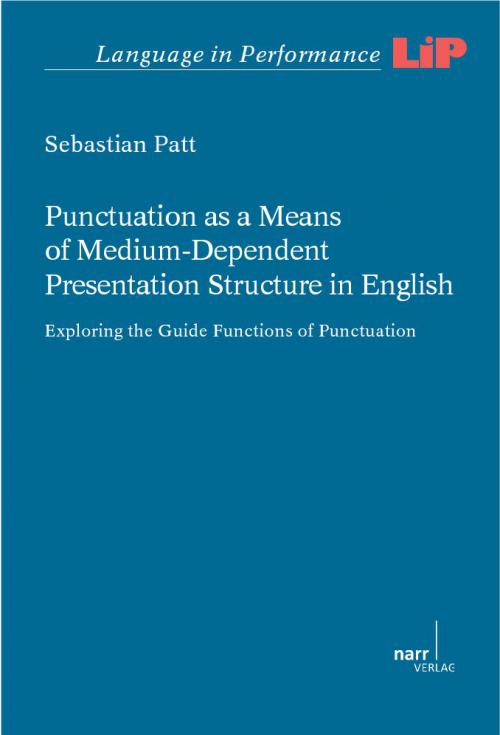 Punctuation as a Means of Medium-Dependent Presentation Structure in English cover