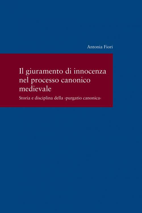 Il giuramento di innocenza nel processo canonico medievale cover