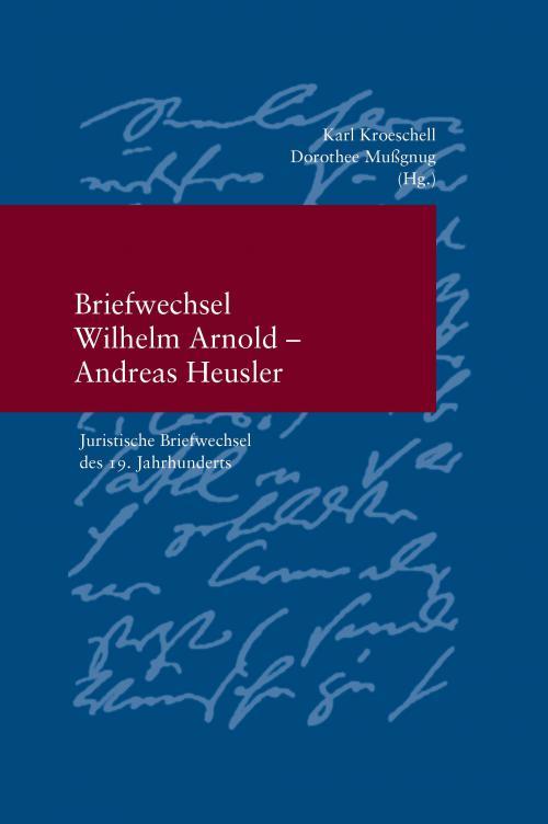 Briefwechsel Wilhelm Arnold und Andreas Heusler cover