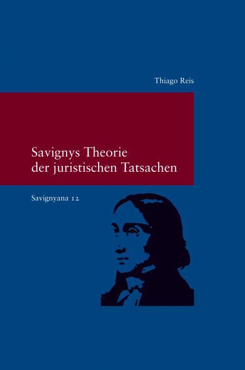 Savignys Theorie der juristischen Tatsachen cover