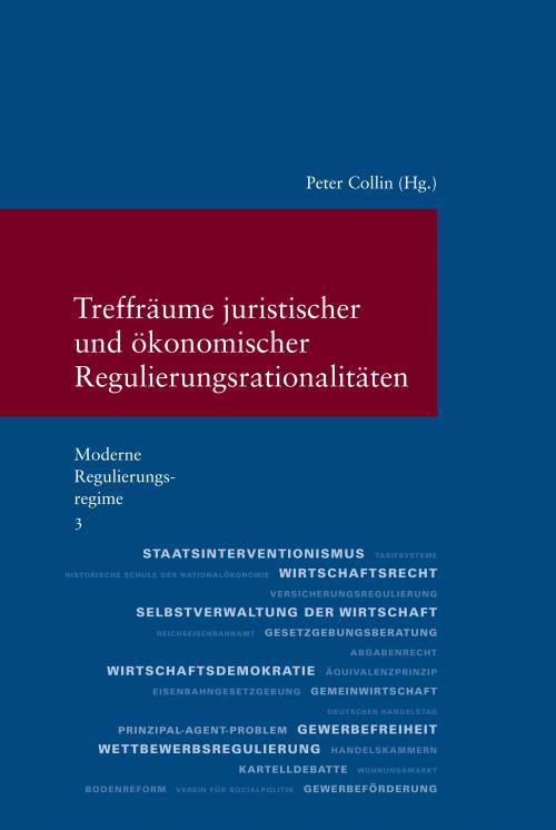 Treffräume juristischer und ökonomischer Regulierungsrationalitäten cover