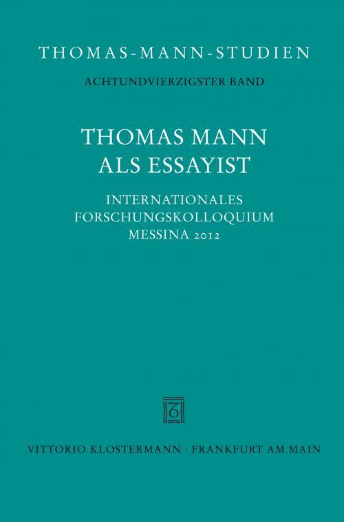 Thomas Mann als Essayist cover