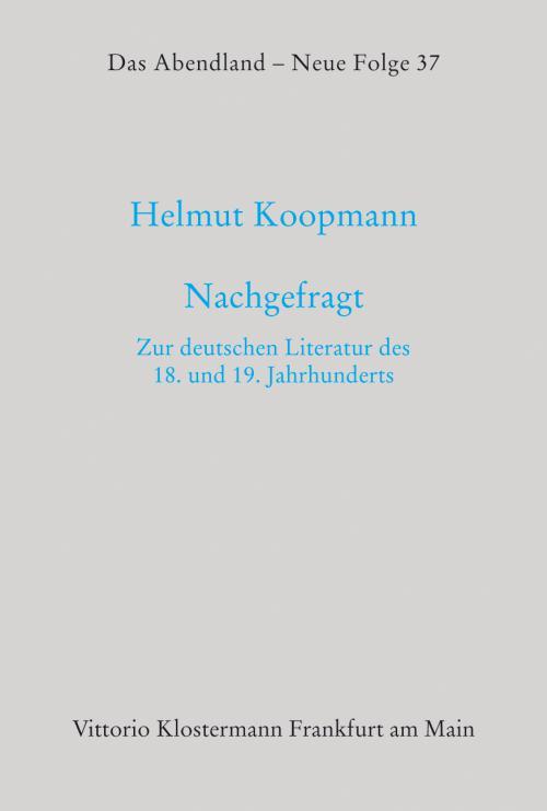 Nachgefragt. Zur deutschen Literatur des 18. und 19. Jahrhunderts cover
