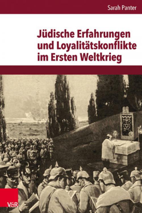 Jüdische Erfahrungen und Loyalitätskonflikte im Ersten Weltkrieg cover