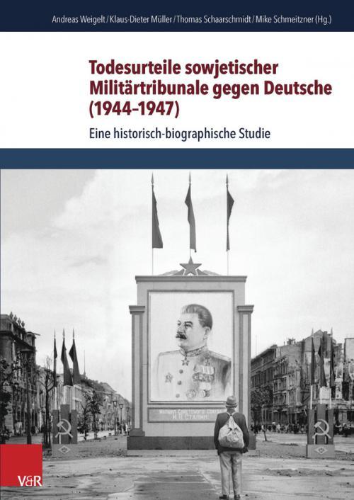 Todesurteile sowjetischer Militärtribunale gegen Deutsche (1944-1947) cover