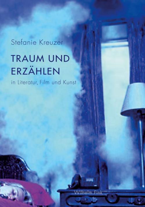 Traum und Erzählen in Literatur, Film und Kunst cover
