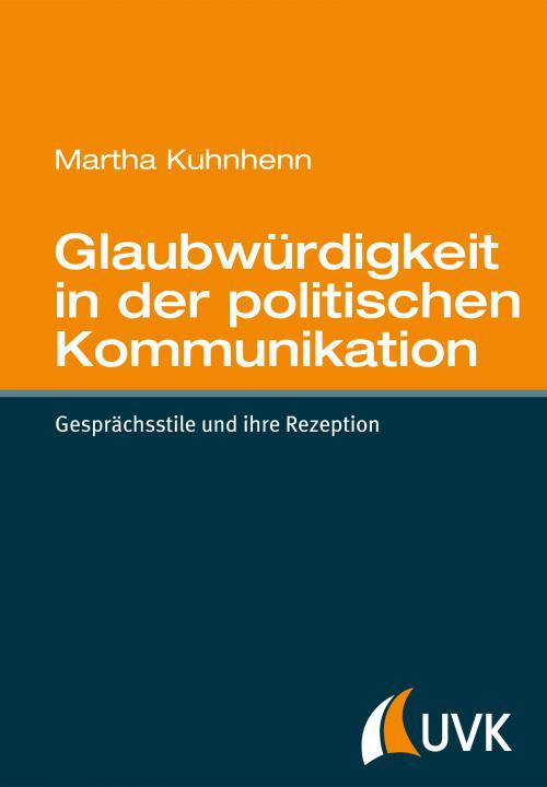 Glaubwürdigkeit in der politischen Kommunikation cover