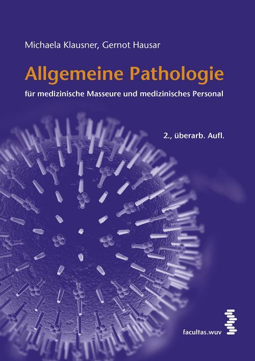 Allgemeine Pathologie für medizinische Masseure und medizinisches Personal cover
