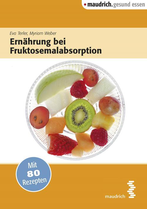 Ernährung bei Fruktoseunverträglichkeit cover