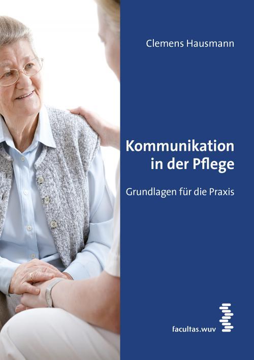 Kommunikation für die Pflege cover