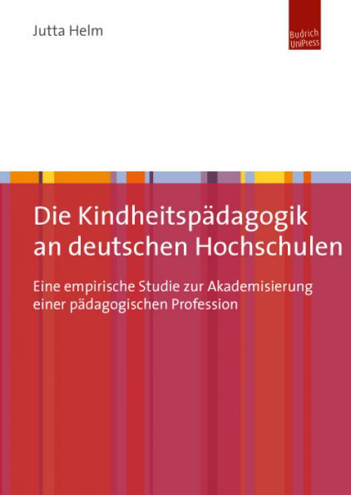 Die Kindheitspädagogik an deutschen Hochschulen cover