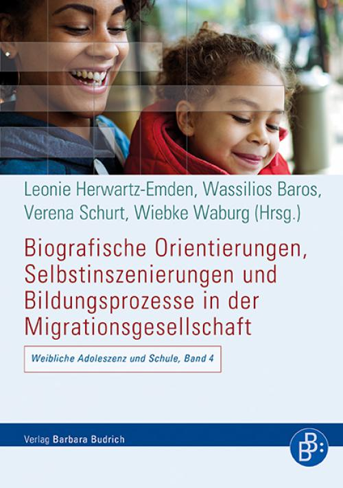 Biografische Orientierungen, Selbstinszenierungen und Bildungsprozesse in der Migrationsgesellschaft cover