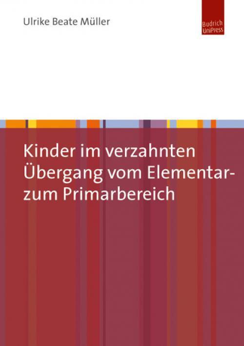 Kinder im verzahnten Übergang vom Elementar- zum Primarbereich cover