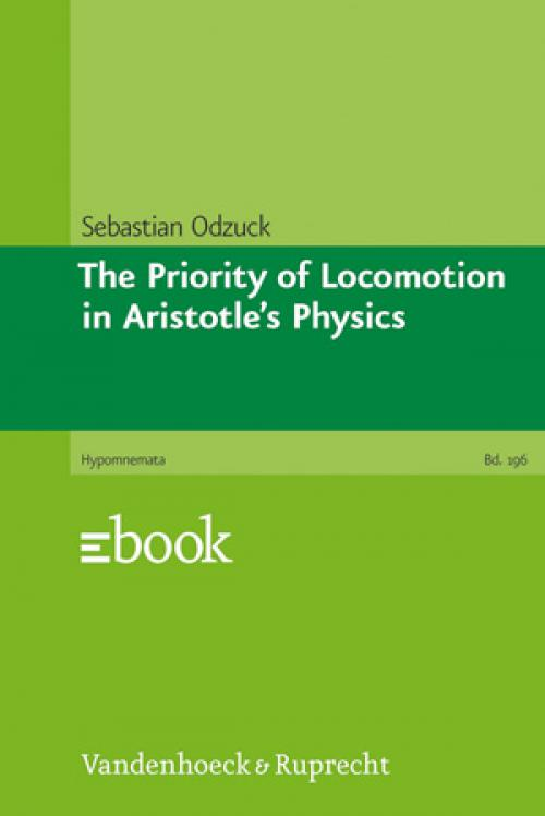The Priority of Locomotion in Aristotle's Physics cover
