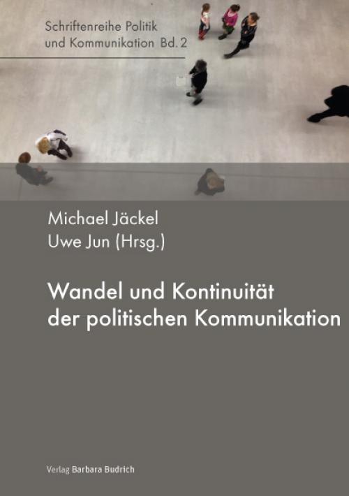 Wandel und Kontinuität der politischen Kommunikation cover