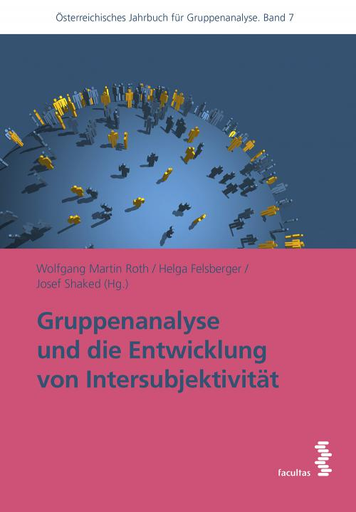 Gruppenanalyse und die Entwicklung von Intersubjektivität cover
