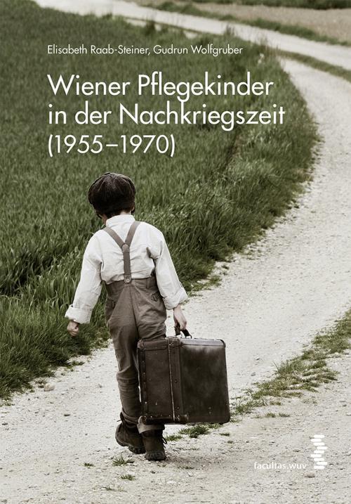Wiener Pflegekinder in der Nachkriegszeit (1955-1970) cover