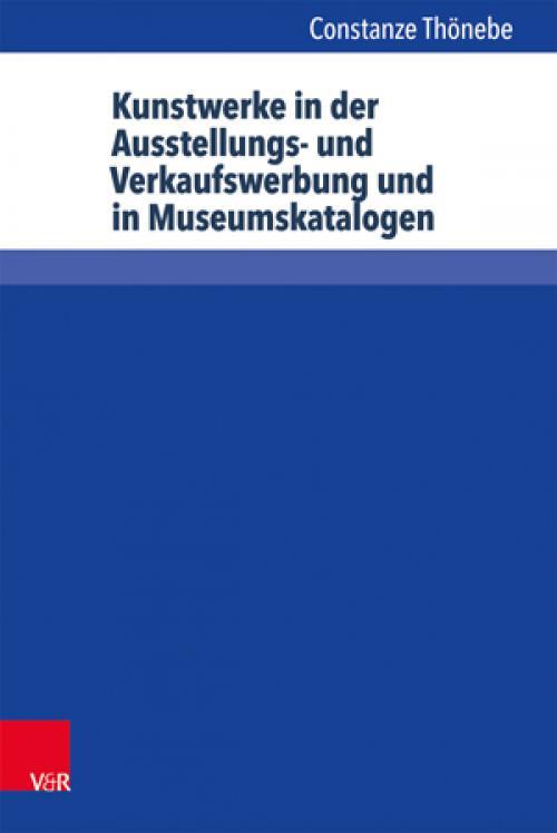 Kunstwerke in der Ausstellungs- und Verkaufswerbung und in Museumskatalogen cover