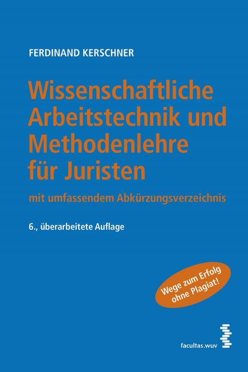Wissenschaftliche Arbeitstechnik und Methodenlehre für Juristen cover