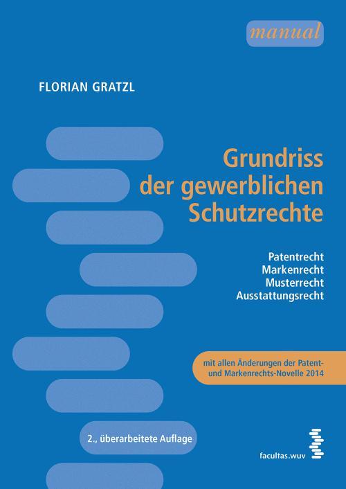 Grundriss der gewerblichen Schutzrechte cover
