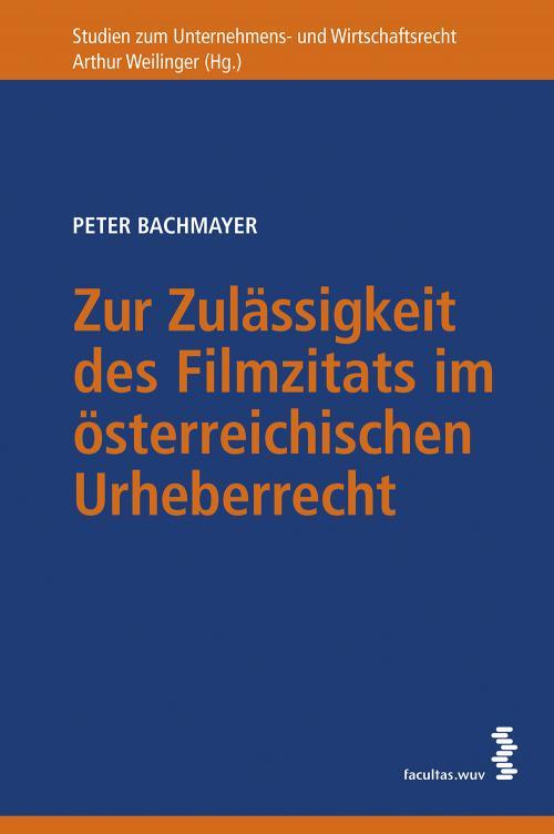 Zur Zulässigkeit des Filmzitats im österreichischen Urheberrecht cover