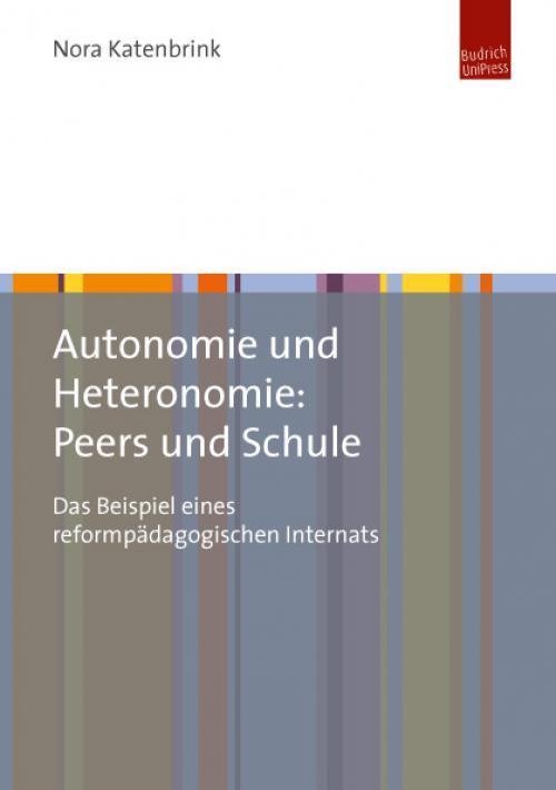 Autonomie und Heteronomie: Peers und Schule cover